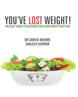 You've Lost Weight! - Dr Sarita Davare & Chef Sanjeev Kapoor