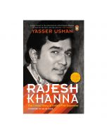 Rajesh Khanna : The Untold Story of Indias First Superstar - Yasser Usman