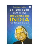 Advantage India: From Challenge to Opportunity - A.P.J. Abdul Kalam and Srijan Pal Singh