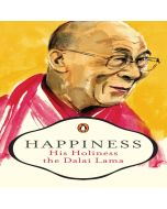 Happiness - His Holiness The Dalai Lama
