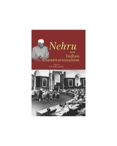 Nehru and Indian Constitutionalism - N.R.Madhava Menon