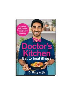 The Doctors Kitchen - Eat to Beat Illness - Dr Rupy Aujla
